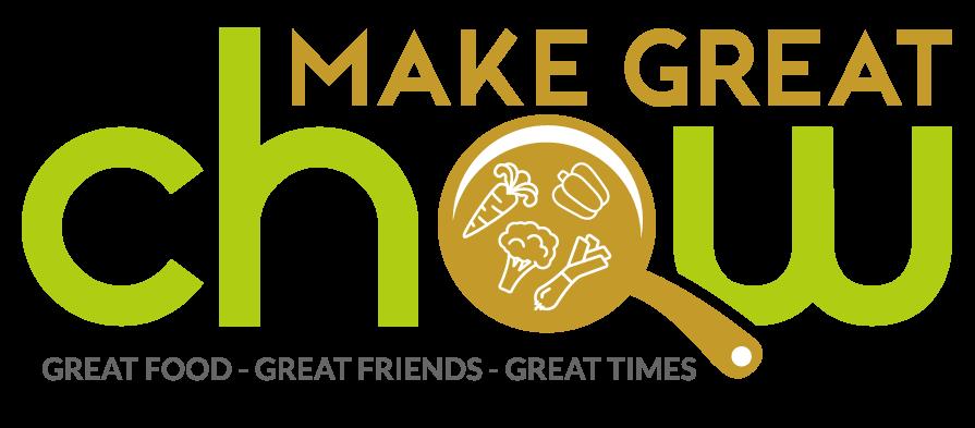 Make Great Chowl
